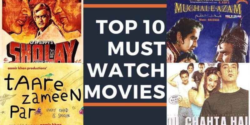Ten must-watch movies in Bollywood