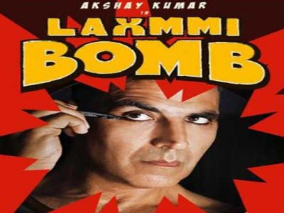 Laxmmi Bomb - Akshay Kumar's latest horror comedy release date,cast and trailer