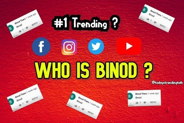 Who Is BINOD? Why this name is ruling the Internet?