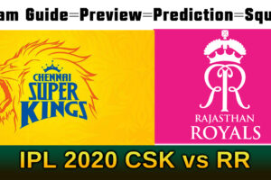 CSK vs R.R. My11Circle Team prediction IPL-2020 Live Score Chennai Super Kings vs Rajasthan Royals Playing 11 Teams & Squad