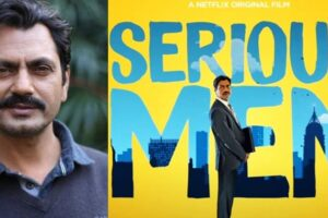 "Nawazuddin Siddique starrer ""Serious Men"""