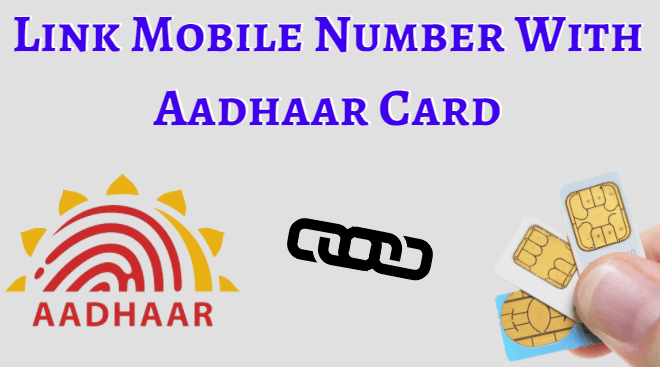 How to Link Mobile Number to Aadhar Card Online