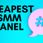 cheapest SMM panel