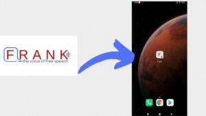 How to add Frankspeech to your homescreen on Android phone