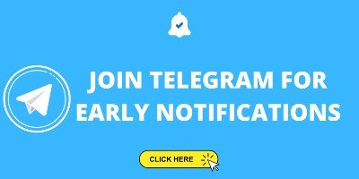 JOIN TELEGRAM FOR EARLY NOTIFICATIONS