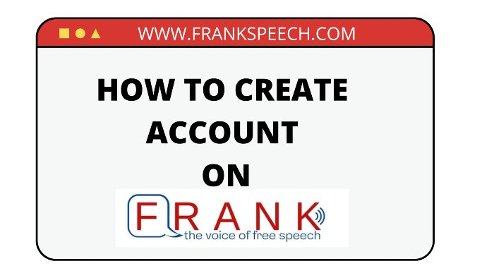 How to create a new account on Frankspeech
