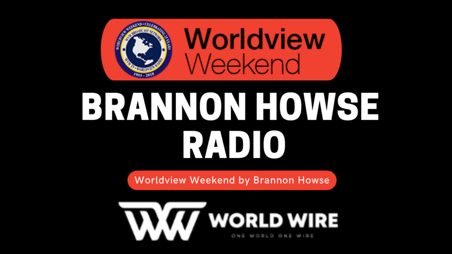 Brannon Howse Radio - Worldview Weekend by Brannon Howse