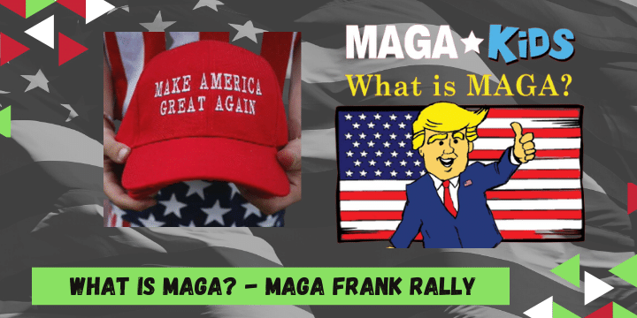 What is MAGA Frank Rally