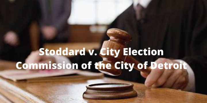 Stoddard v. City Election Commission of the City of Detroit Verdict