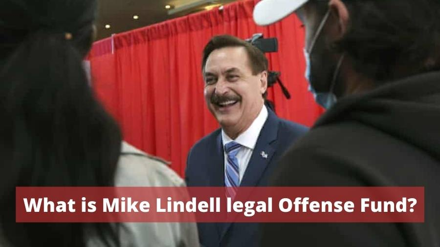 What is Mike Lindell legal Offense Fund