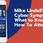 Mike Lindell's Cyber Symposium - What to Know, How To Attend