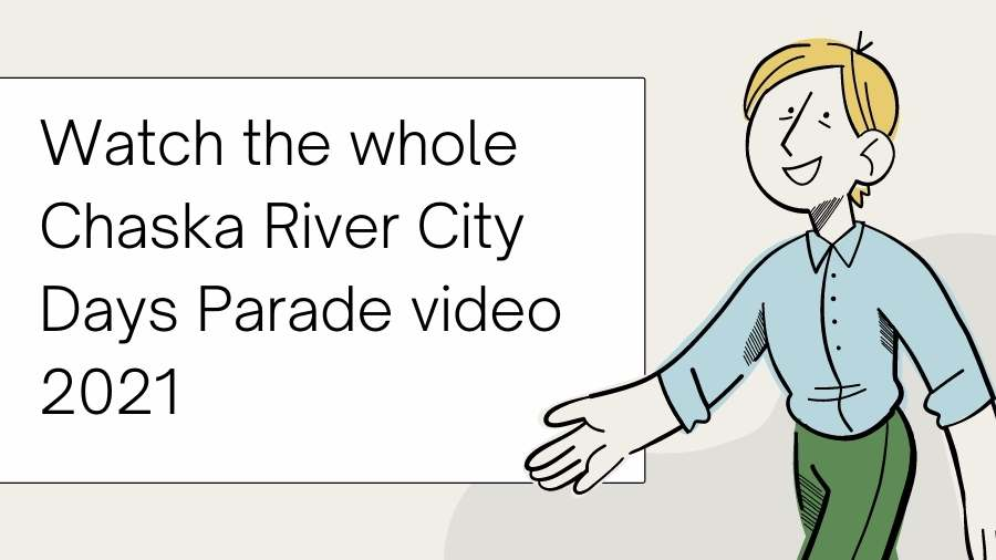 Watch the whole Chaska River City Days Parade video 2021
