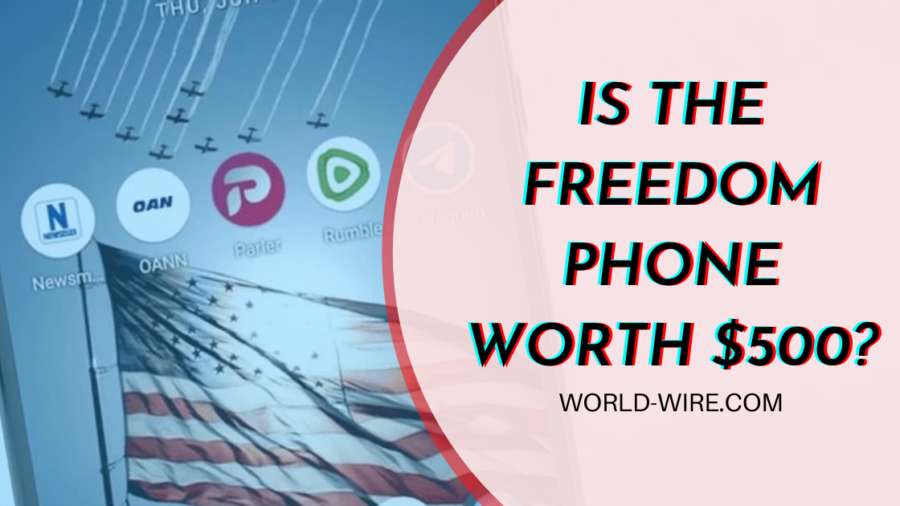 Is The Freedom Phone Worth $500?