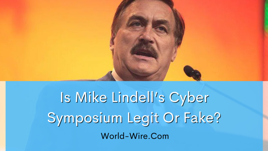Is Mike Lindell's Cyber Symposium Legit or Fake?