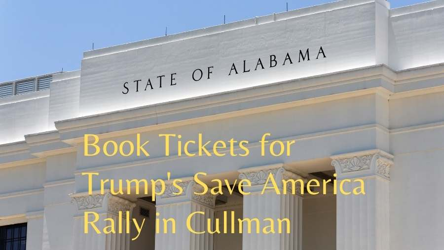 Book Tickets for Trump's Save America Rally in Cullman