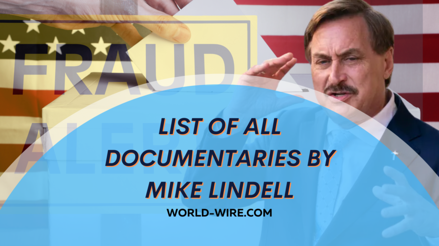 List of all documentaries by Mike Lindell