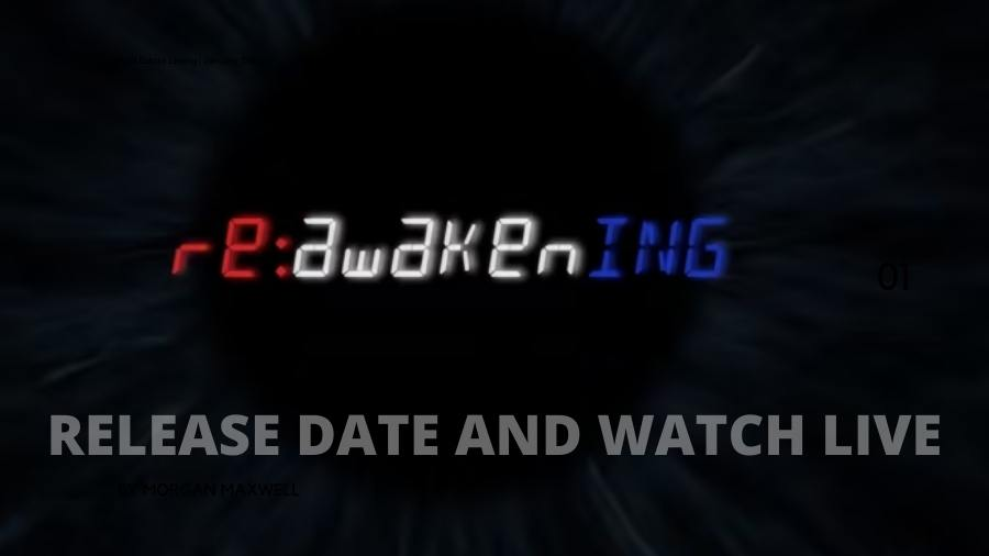 About The Reawakening Movie/Docuseries - Details, Cast, Release Date and More