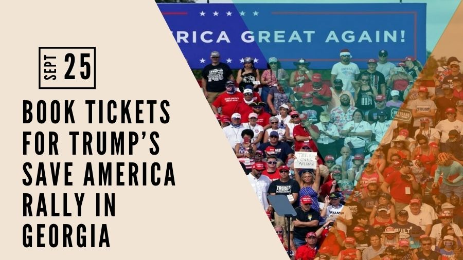 Book Tickets for Trump's Save America Rally in Georgia
