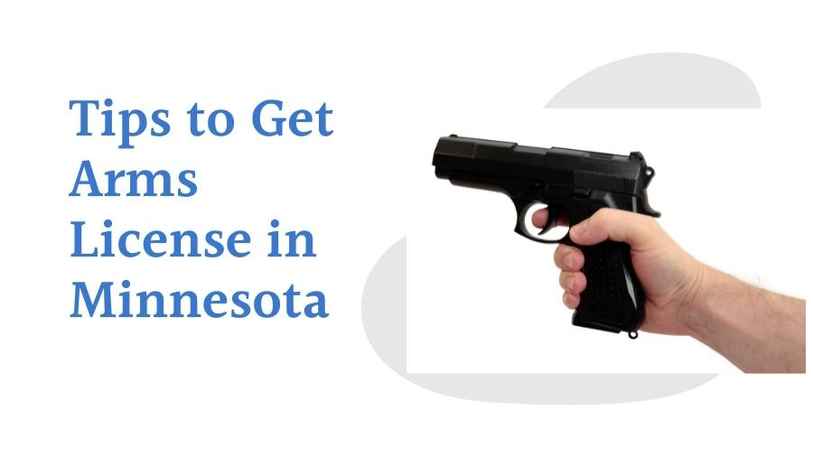 Tips to Get Arms License in Minnesota