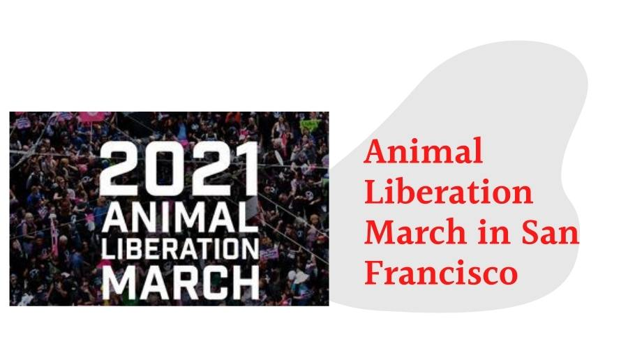 Animal Liberation March in San Francisco