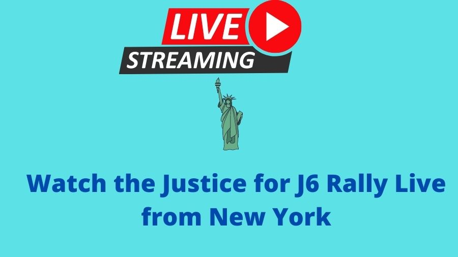 Watch the Justice for J6 Rally Live from New York