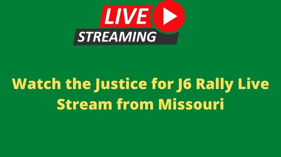 Watch the Justice for J6 Rally Live Stream from Missouri