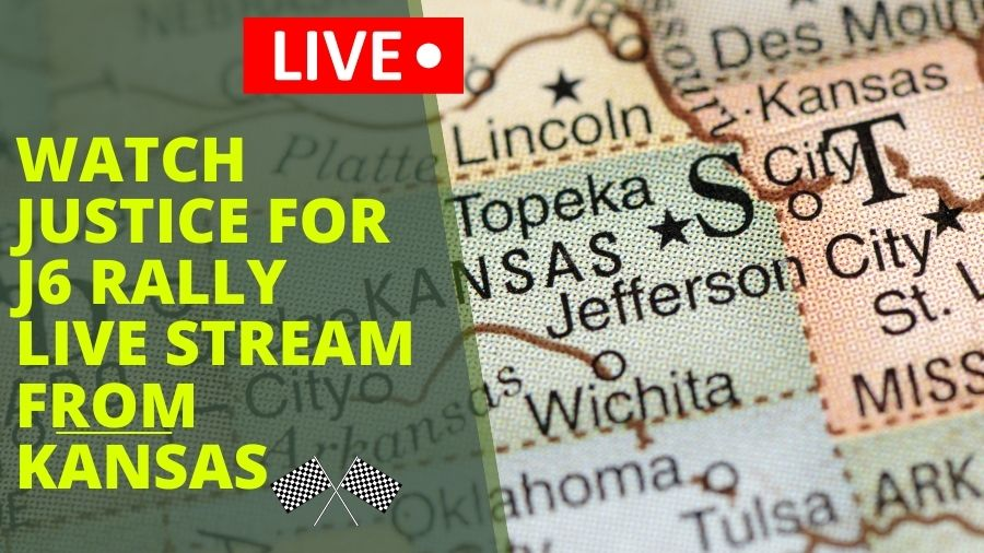 Watch Justice for J6 rally live stream from Kansas