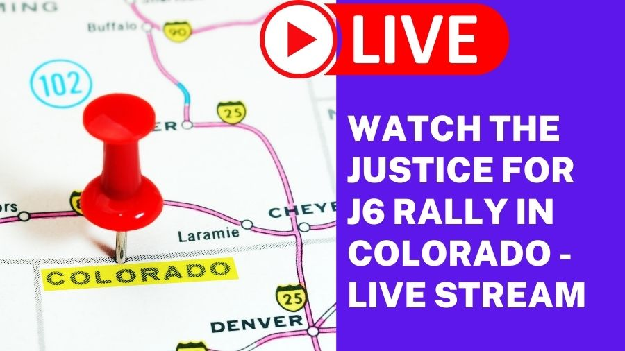 Watch The Justice for J6 Rally in Colorado - Live Stream