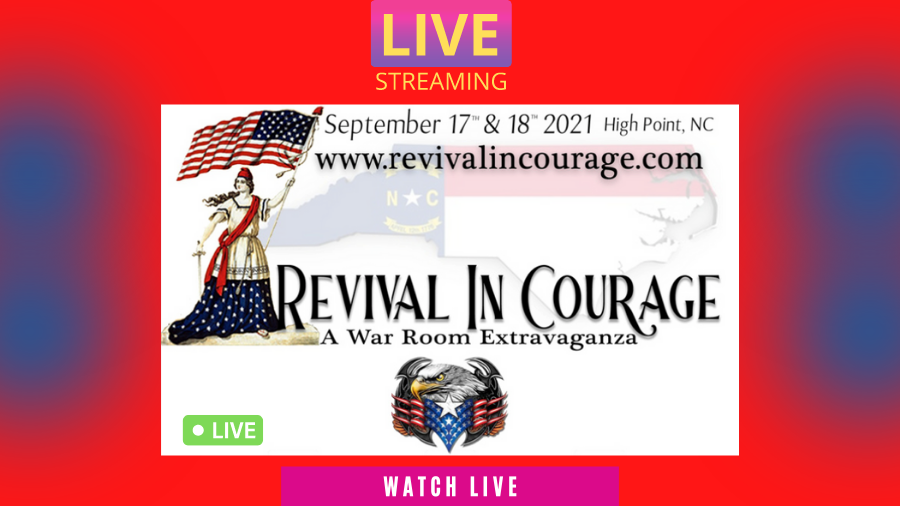 Revival In Courage Live Stream - A War Room Extravaganza Live Stream